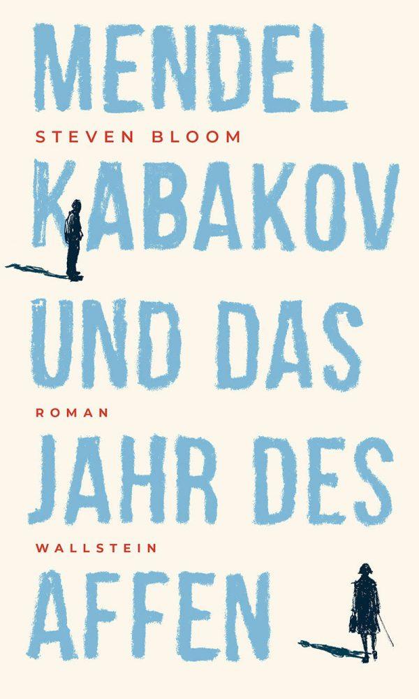 Mendel Kabakov und das Jahr des Affen von Steven Bloom Parkbuchhandlung Buchhandlung Bonn Bad Godesberg