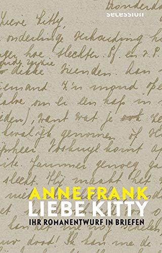 Liebe Kitty. Ihr Romanentwurf in Briefen von Anne Frank Parkbuchhandlung Buchhandlung Bonn Bad Godesberg
