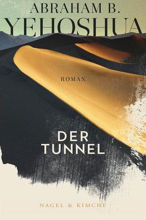 Der Tunnel von Abraham B. Yehoshua Parkbuchhandlung Buchhandlung Bonn Bad Godesberg