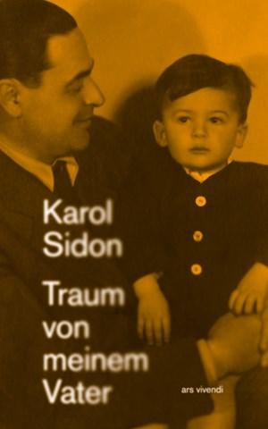 Traum von meinem Vater von Karol Sidon Parkbuchhandlung Buchhandlung Bonn Bad Godesberg