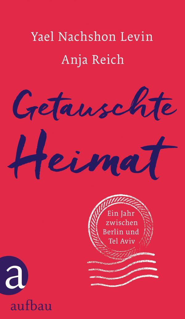 Getauschte Heimat von Yael Nachshon Levin & Anja Reich Parkbuchhandlung Buchhandlung Bonn Bad Godesberg