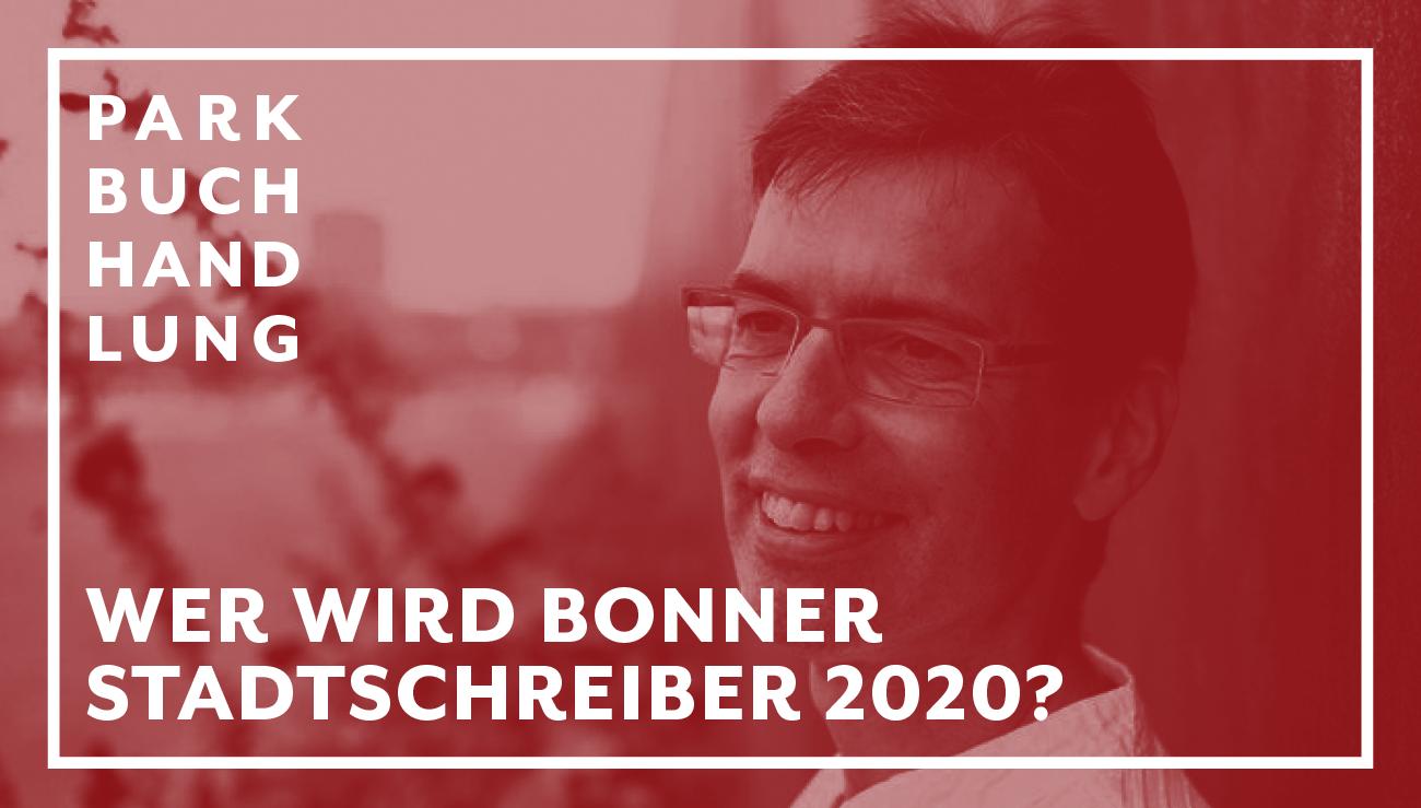 Bonner Stadtschreiber 2020 - Bewerbungsstart! Parkbuchhandlung Buchhandlung Bonn Bad Godesberg