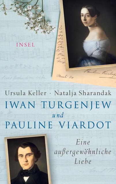 Iwan Turgenjew und Pauline Viardot von Ursula Keller & Natalja Sharandak Parkbuchhandlung Buchhandlung Bonn Bad Godesberg