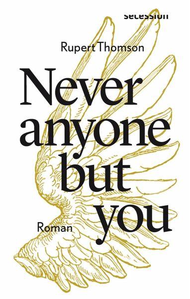 Never anyone but you von Rupert Thomson Parkbuchhandlung Buchhandlung Bonn Bad Godesberg