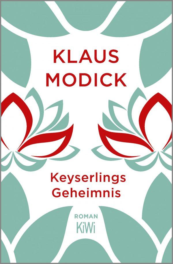 Keyserlings Geheimnis von Klaus Modick Parkbuchhandlung Buchhandlung Bonn Bad Godesberg