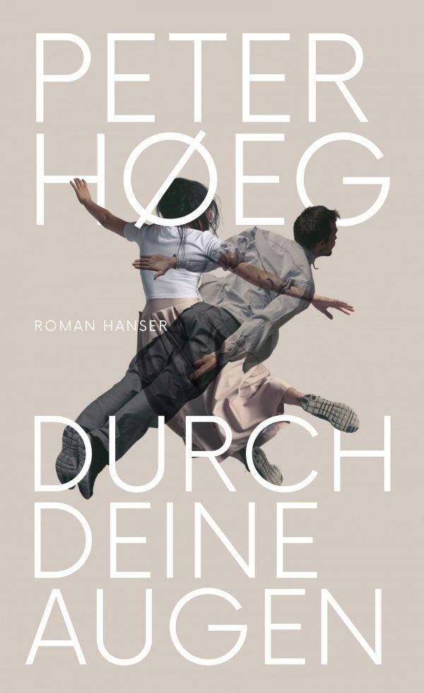 Durch deine Augen von Peter Hoeg Parkbuchhandlung Buchhandlung Bonn Bad Godesberg