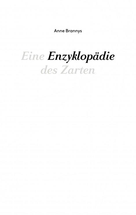 Eine Enzyklopädie des Zarten von Anne Brannys Parkbuchhandlung Buchhandlung Bonn Bad Godesberg