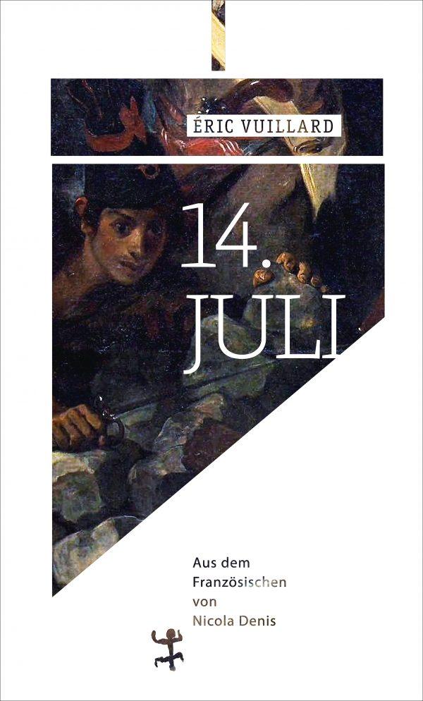 14. Juli von Éric Vuillard Parkbuchhandlung Buchhandlung Bonn Bad Godesberg