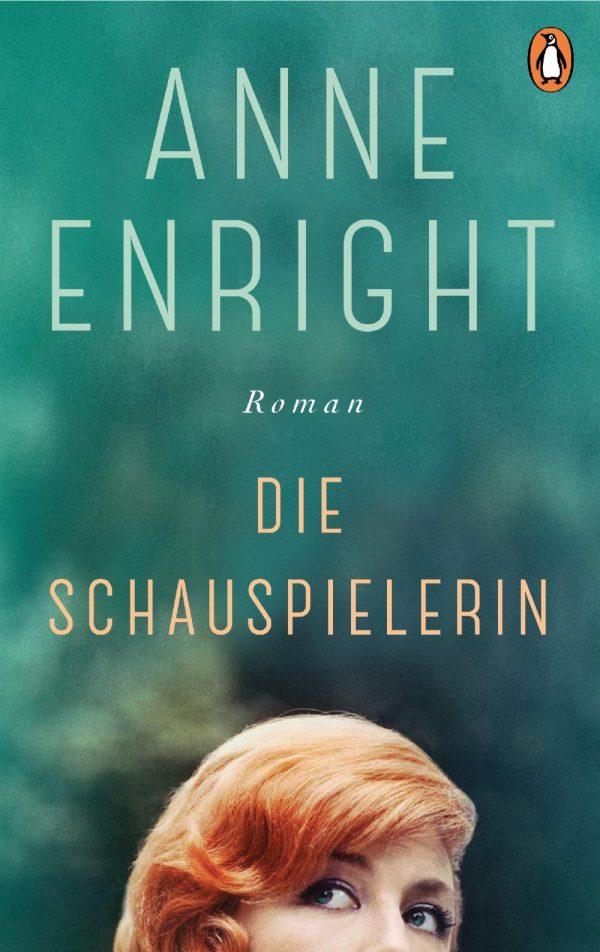 Die Schauspielerin von Anne Enright Parkbuchhandlung Buchhandlung Bonn Bad Godesberg