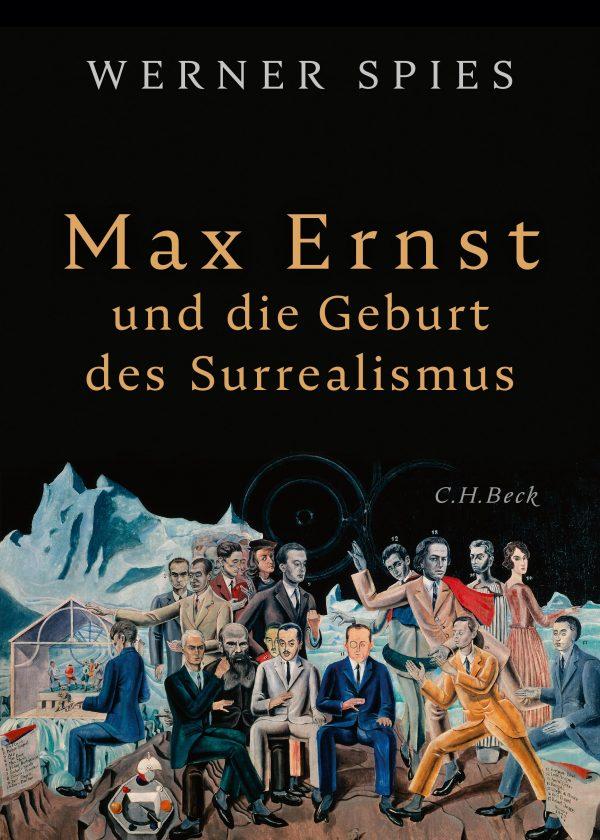 Max Ernst und die Geburt des Surrealismus von Werner Spies Parkbuchhandlung Buchhandlung Bonn Bad Godesberg