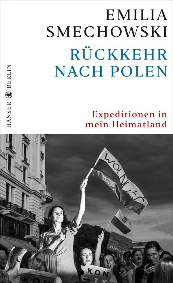 Rückkehr nach Polen von Emilia Smechowski Parkbuchhandlung Buchhandlung Bonn Bad Godesberg