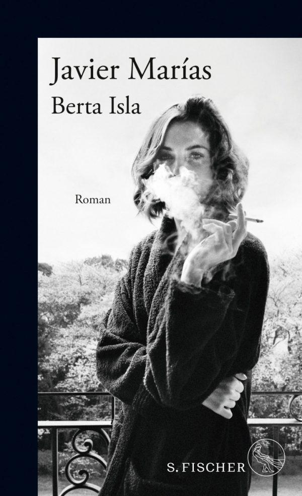Berta Isla von Javier Marías Parkbuchhandlung Buchhandlung Bonn Bad Godesberg