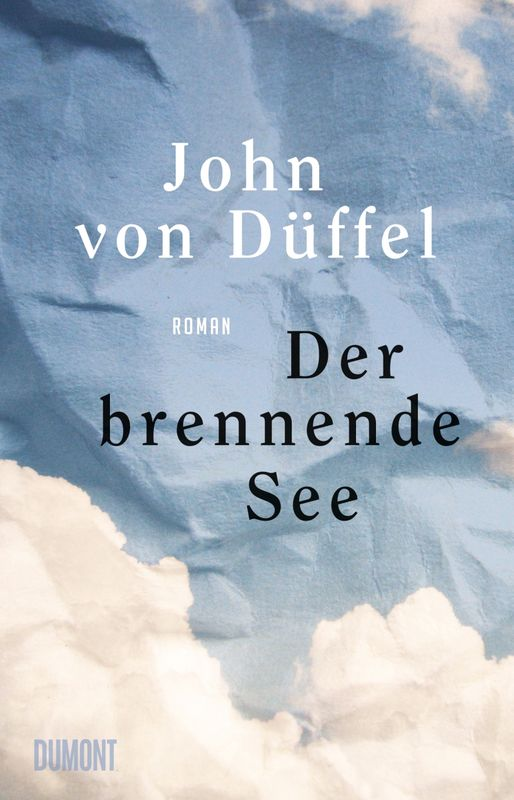 Der brennende See von John von Düffel Parkbuchhandlung Buchhandlung Bonn Bad Godesberg