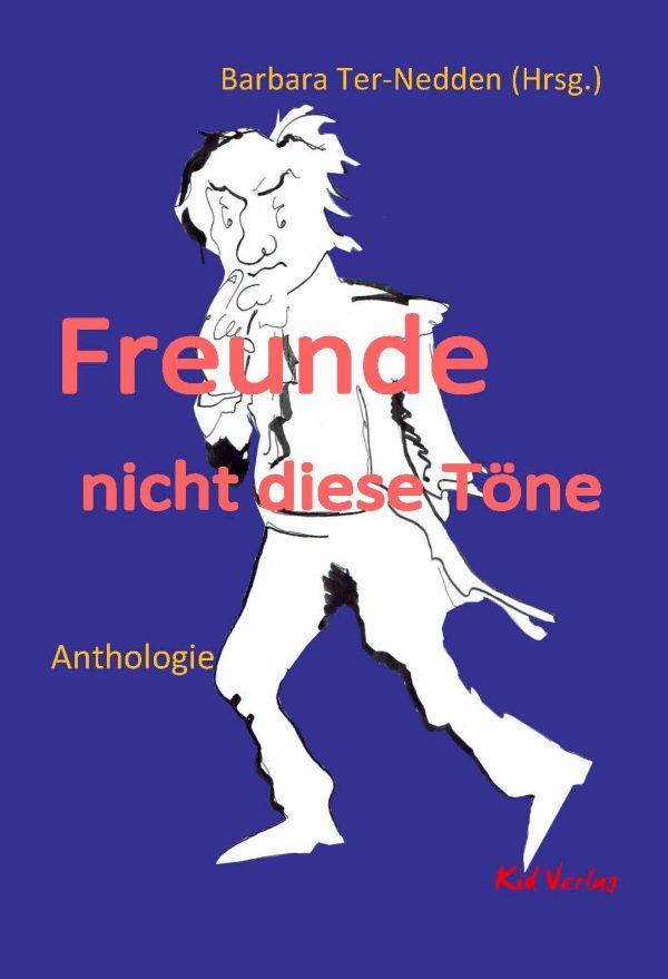Freunde, nicht diese Töne – Anthologie des Godesberger Literaturpreises 2017 Parkbuchhandlung Buchhandlung Bonn Bad Godesberg