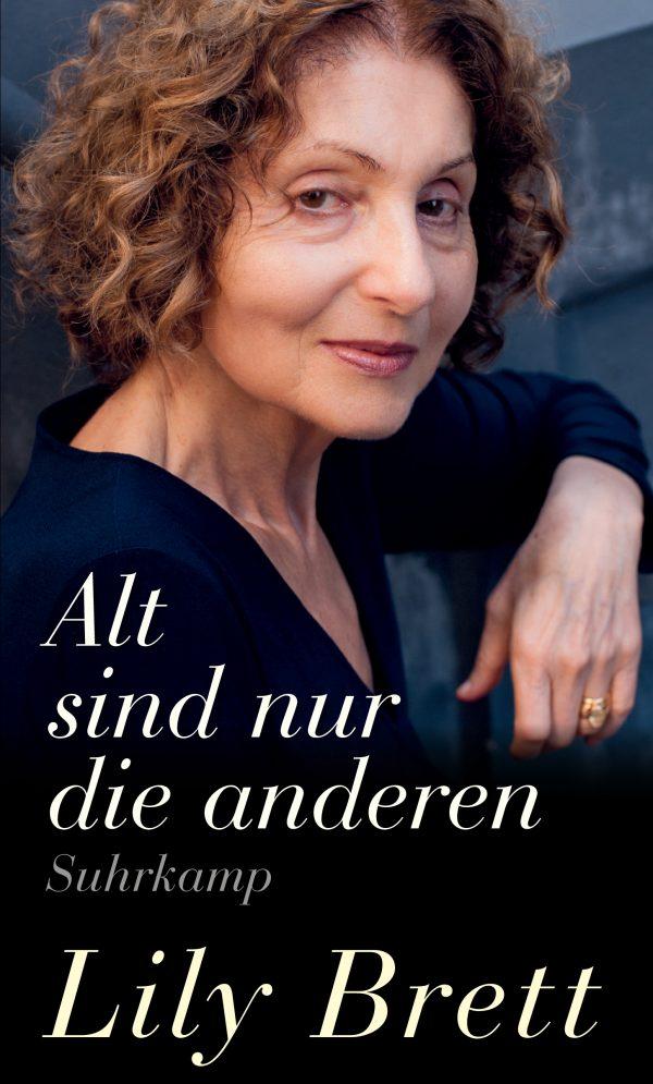 Alt sind nur die anderen von Lily Brett Parkbuchhandlung Buchhandlung Bonn Bad Godesberg