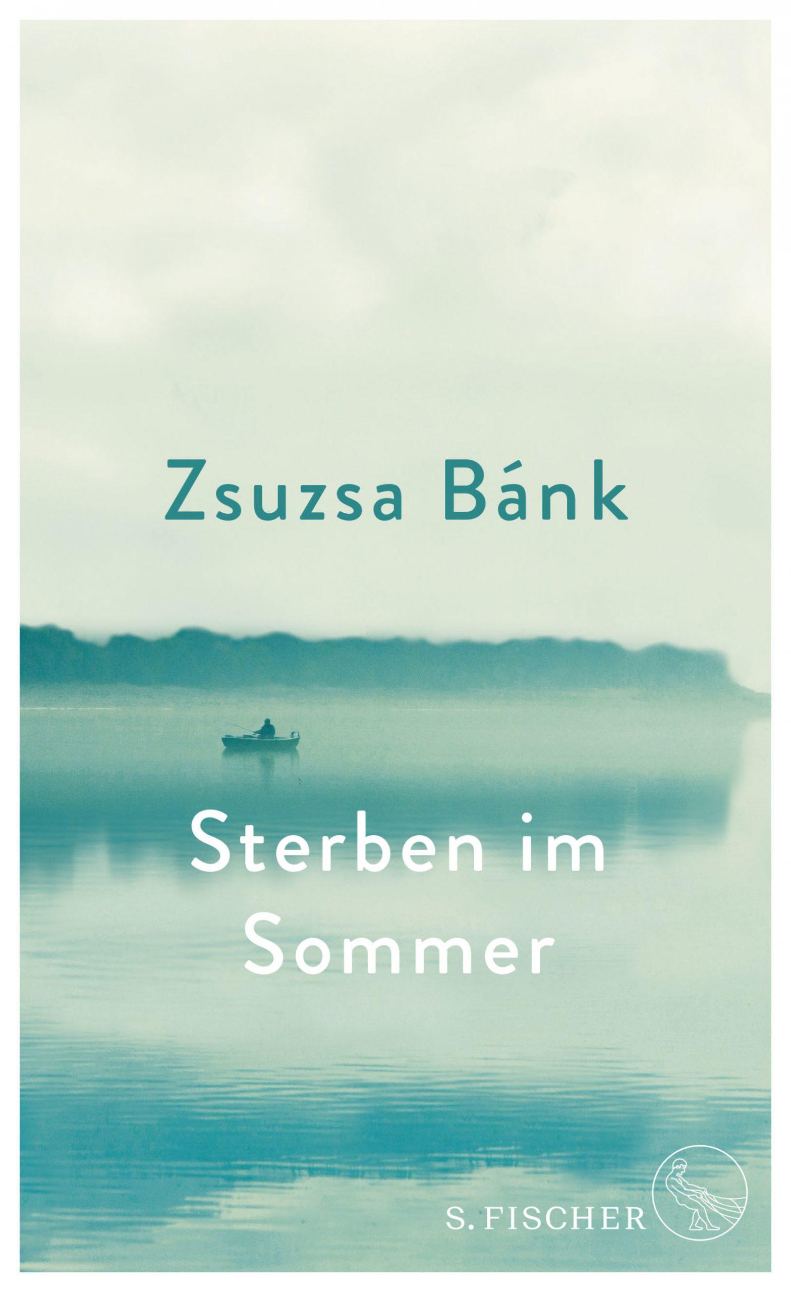 Sterben im Sommer von Zsuzsa Bánk Parkbuchhandlung Buchhandlung Bonn Bad Godesberg