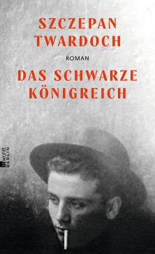 Das schwarze Königreich von Szczepan Twardoch Parkbuchhandlung Buchhandlung Bonn Bad Godesberg