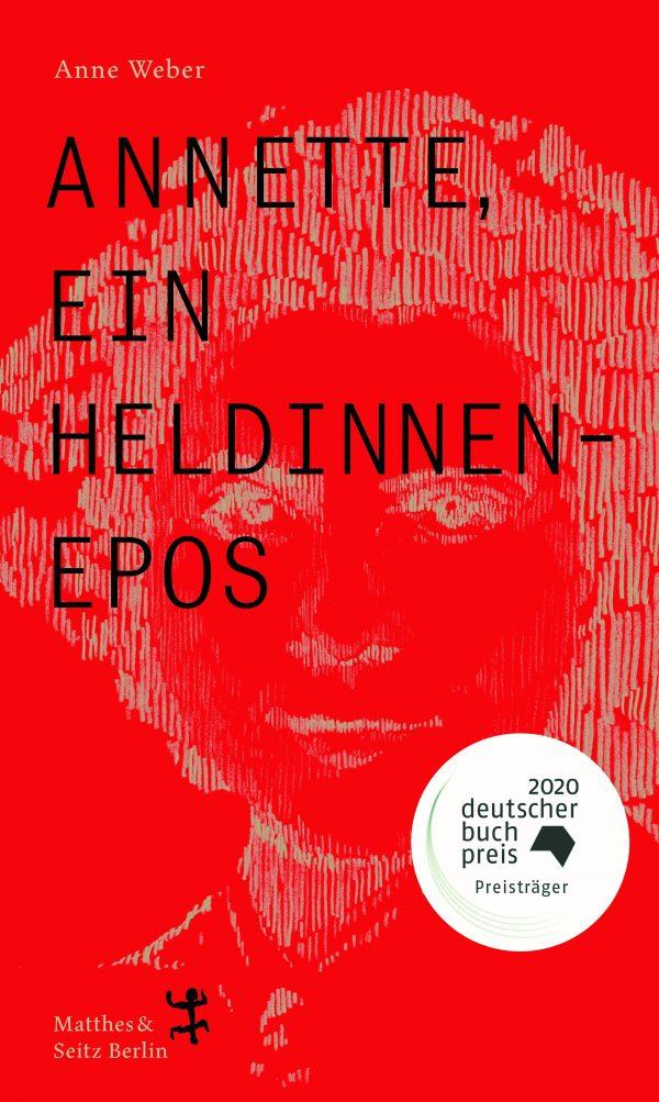Annette, ein Heldinnenepos von Anne Weber Parkbuchhandlung Buchhandlung Bonn Bad Godesberg