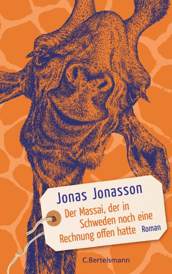 Der Massai, der in Schweden noch eine Rechnung offen hatte von Jonas Jonasson Parkbuchhandlung Buchhandlung Bonn Bad Godesberg