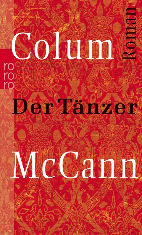 Der Tänzer von Colum McCann Parkbuchhandlung Buchhandlung Bonn Bad Godesberg