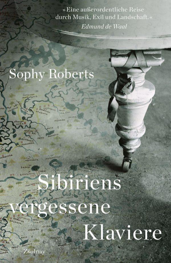 Sibiriens vergessene Klaviere von Sophy Roberts Parkbuchhandlung Buchhandlung Bonn Bad Godesberg