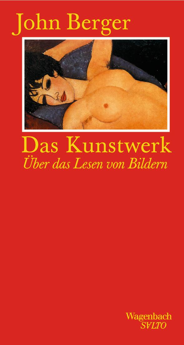 Das Kunstwerk von John Berger Parkbuchhandlung Buchhandlung Bonn Bad Godesberg