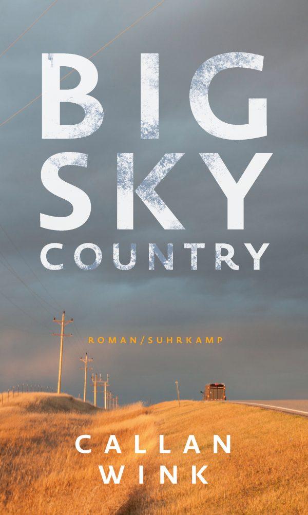 Big Sky Contry von Callan Wink Parkbuchhandlung Buchhandlung Bonn Bad Godesberg