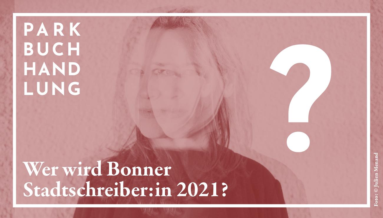 Bonner Stadtschreiber:in 2021 - Bewerbungsstart! Parkbuchhandlung Buchhandlung Bonn Bad Godesberg