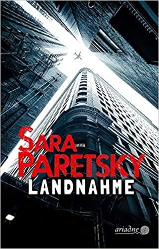Landnahme von Sarah Paretzky Parkbuchhandlung Buchhandlung Bonn Bad Godesberg