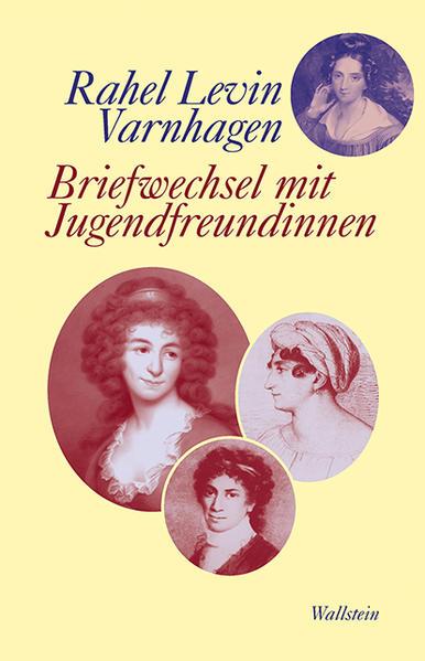 Briefwechsel mit Jugendfreundinnen von Rahel Levin Varnhagen Parkbuchhandlung Buchhandlung Bonn Bad Godesberg