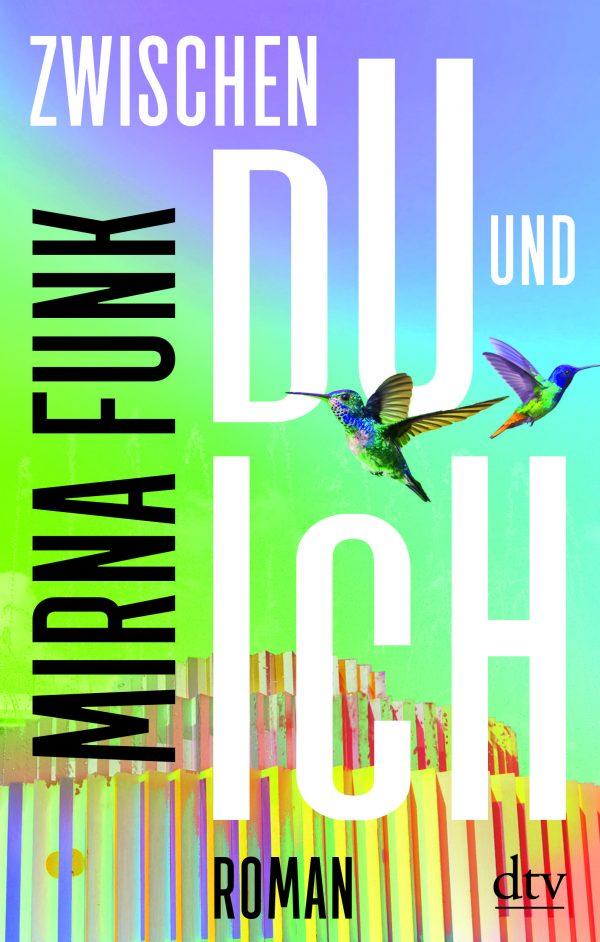 Zwischen Du und Ich von Mirna Funk Parkbuchhandlung Buchhandlung Bonn Bad Godesberg