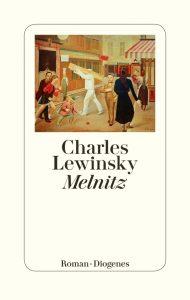 Melnitz von Charles Lewinsky Parkbuchhandlung Buchhandlung Bonn Bad Godesberg