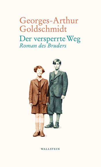 Der versperrte Weg von Georges-Arthur Goldschmidt Parkbuchhandlung Buchhandlung Bonn Bad Godesberg