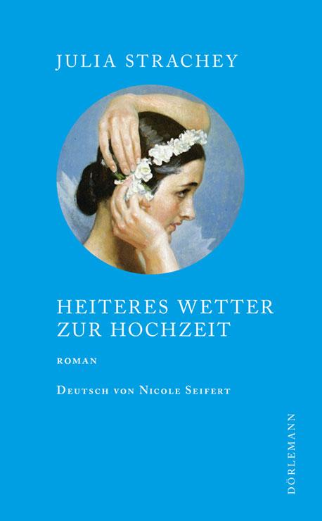 Heiteres Wetter zur Hochzeit von Julia Strachey Parkbuchhandlung Buchhandlung Bonn Bad Godesberg